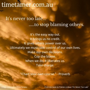Blaming Others - Wasting Time