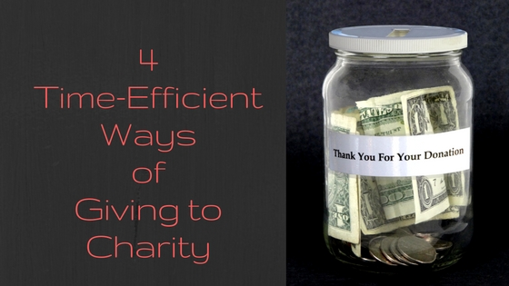 4 Time-Efficient Ways of Giving To Chariity
