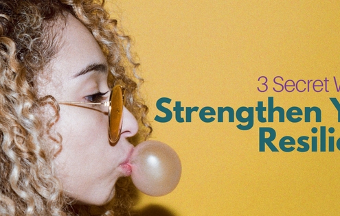 Strengthen Your Resilience
