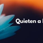 Quieten That Busy Mind