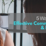 EFFECTIVE COMMUNICATION & LESS STRESS