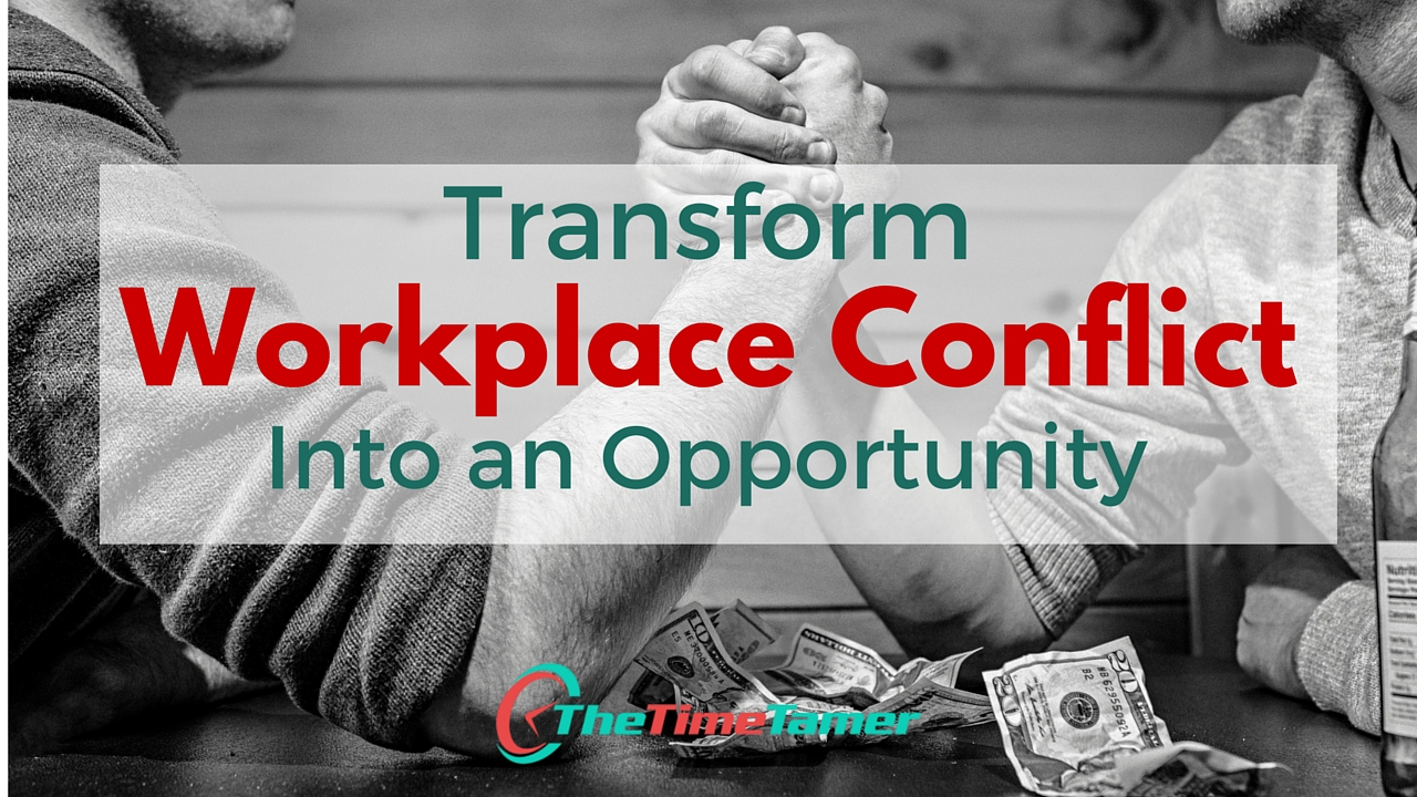 Transform Workplace Conflict Into an Opportunity