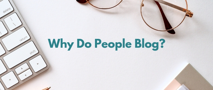 Why Do People Blog