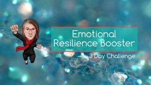 EMOTIONAL RESILIENCE BOOSTER – 3 DAY CHALLENGE